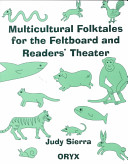 Multicultural Folktales for the Feltboard and Readers  Theater