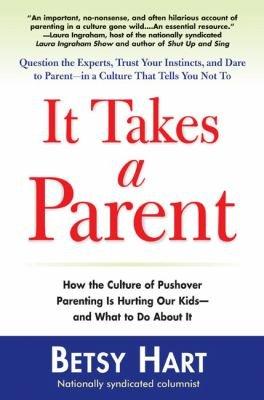 It Takes a Parent