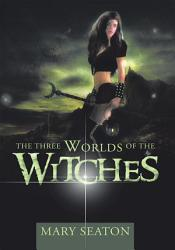 The Three Worlds Of The Witches Book PDF