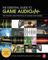The Essential Guide to Game Audio PDF