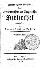 Johann David Michaelis Neue orientalische und exegetische Bibliothek: Neunter Theil, Band 9