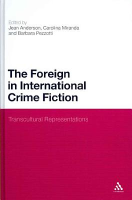 The Foreign in International Crime Fiction PDF