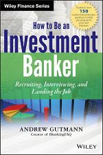 How to Be an Investment Banker, + Website