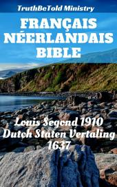 Bible Français Néerlandais: Louis Segond 1910 - Dutch Staten Vertaling 1637