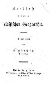 Handbuch der alten classischen Geographie