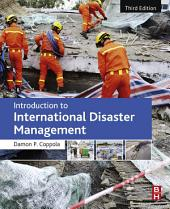 Introduction to International Disaster Management: Edition 3
