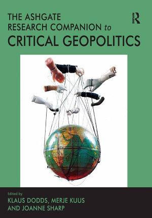 The Routledge Research Companion to Critical Geopolitics PDF