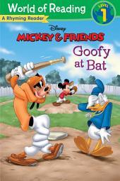 Mickey & Friends: Goofy at Bat: A Rhyming Reader (Level 1)