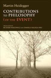 Contributions to Philosophy: (Of the Event)