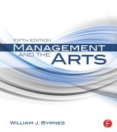 Management and the Arts: Edition 5