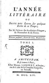 L' année littéraire: 1754,1, Volume1754,Numéro1