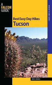 Best Easy Day Hikes Tucson: Edition 2