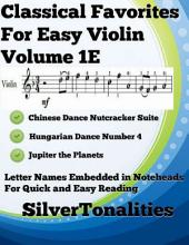 Classical Favorites for Easy Violin Volume 1 E