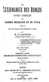 Grammaire élémentaire lexicologique: partie de l'élève ...