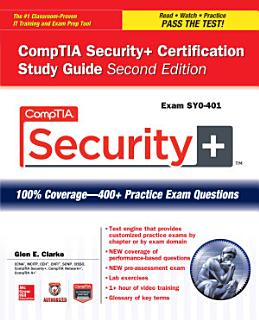 CompTIA Security  Certification Study Guide  Second Edition  Exam SY0 401  Book