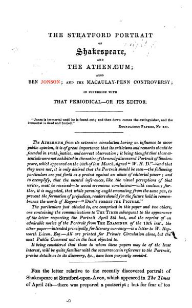 Download The Stratford Portrait of Shakespeare  and the Athenaeum  Also Ben Jonson  and the Macaulay Penn Controversy  in Connexion with that Periodical   Or Its Editor  W  H  Dixon   Book