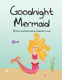 Goodnight Mermaid