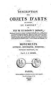 Description des objets d'arts qui composent le cabinet de feu M. le baron V. Denon ....