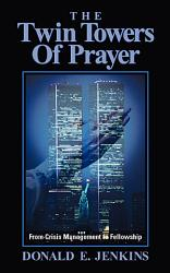 The Twin Towers Of Prayer Book PDF