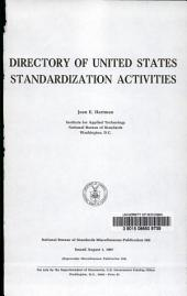 Directory of United States Standardization Activities: Issue 288