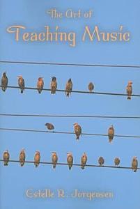 The Art of Teaching Music Book