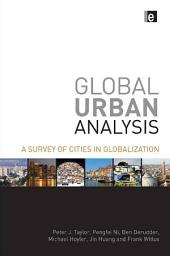 Global Urban Analysis: A Survey of Cities in Globalization