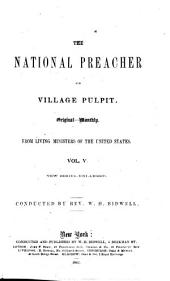 The National Preacher and the Prayer-meeting: Volume 5