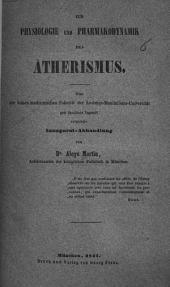 Zur Physiologie und Pharmakodynamik des Ätherismus