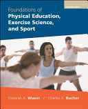 Foundations of Physical Education, Exercise Science, and Sport with PowerWeb