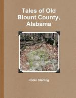 Tales of Old Blount County, Alabama