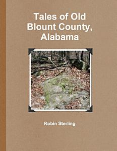 Tales of Old Blount County  Alabama PDF