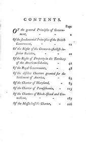 Political Reflections on the Late Colonial Governments: In which Their Original Constitutional Defects are Pointed Out, and Shown to Have Naturally Produced the Rebellion, which Has Unfortunately Terminated in the Dismemberment of the British Empire. By an American, Volume 4
