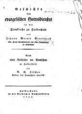 Geschichte des evangelischen Gottesdienstes in der Domkirche zu Halberstadt ... Nebst einer Geschichte der Domschule zu Halberstadt von N. G. Fischer