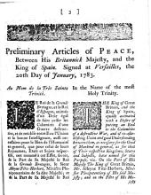 Preliminary Articles of Peace, Between His Britannick Majesty, and the King of Spain: Signed at Versailles, the 20th of January, 1783, Issue 8