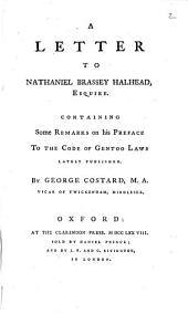 A letter to Nathaniel Brassey Halhead ... containing some remarks on his preface to the Code of Gentoo laws: Volume 2