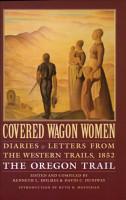 Covered Wagon Women  1852  The Oregon Trail PDF
