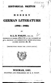 Historical Sketch of Modern German Literature (1785-1835).