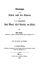 Erinnerungen an das Leben und die Thaten des k. k. Feldmarschalls Josef Wenzel Graf Radetzky von Radetz: mit dem Porträt des Marschalls