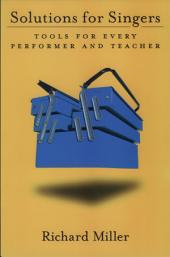 Solutions for Singers: Tools for Performers and Teachers