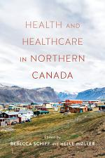 Health and Health Care in Northern Canada
