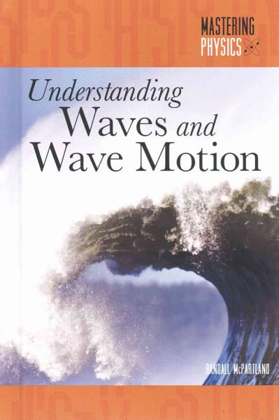 Understanding Waves and Wave Motion