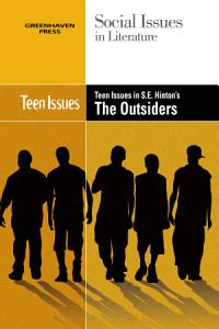 Teen Issues in S E  Hinton s The Outsiders Book
