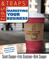 Tips and Traps for Marketing Your Business