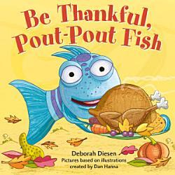 Be Thankful Pout Pout Fish Book PDF