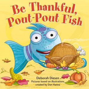 Be Thankful  Pout Pout Fish PDF