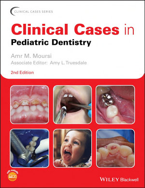 Clinical Cases in Pediatric Dentistry PDF