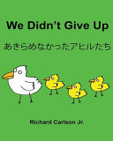 Download We Didn t Give Up Book