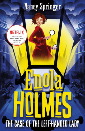 Enola Holmes 2  The Case of the Left Handed Lady