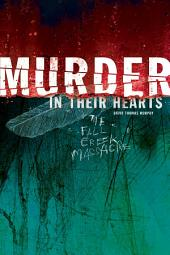 Murder in Their Hearts: The Fall Creek Massacre