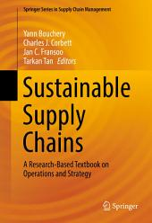 Sustainable Supply Chains: A Research-Based Textbook on Operations and Strategy
